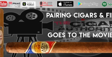 VODCAST: Pairing Cigars & Film – The Cigar Authority Goes To The Movies