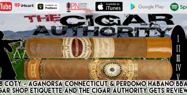VODCAST: Thou Shall Watch The Cigar Authority & Other Cigar Commandments