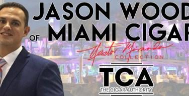 VODCast: TCA Welcomes Jason Wood of Miami Cigar & Company