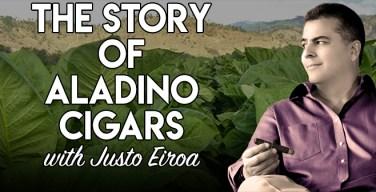 VODCAST: The Story of Aladino Cigars with Justo Eiroa