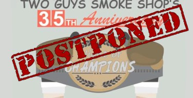Two Guys Smoke Shop 35th Anniversary Gala Event Postponed!