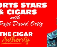 VODCast: Sports Stars & Cigars with Big Papi David Ortiz