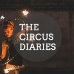 The Circus Diaries