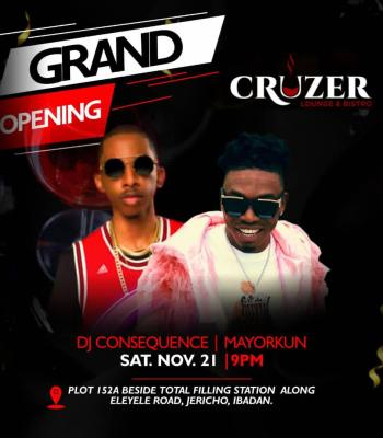 Ibadan On Fire As Naira Marley, Mayorkun, DJ Consequence Storm Grand Opening Of Cruzer Lounge And Bistro ~Thecitypulsenews