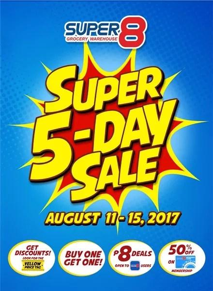 5 day sale is a Super8 Super blowout treat