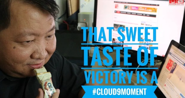 That sweet taste of victory is a Cloud 9 Moment