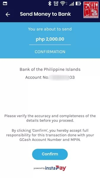 Deposit money to BPI: You'll be prompted to confirm your transaction