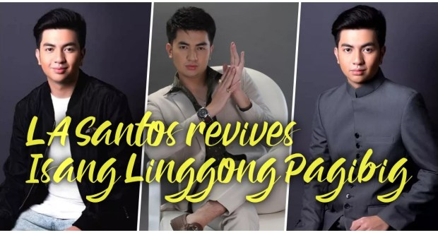 LA Santos revives Isang Linggong Pag-ibig
