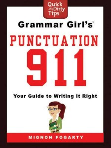 Grammar Girl's Punctuation 911
