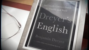 Dreyer's English - an entertaining list of things to help you write better