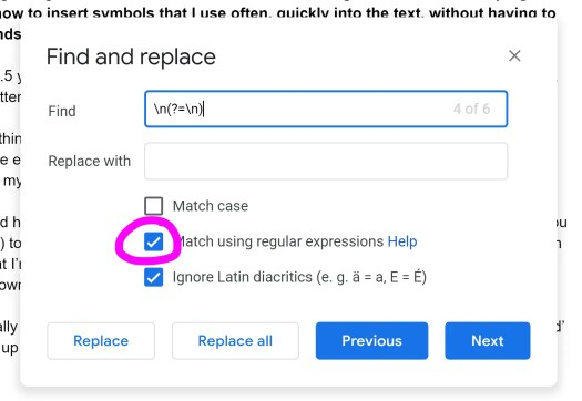 A screenshot of a Google Doc's Find and Replace window. Put \n(?=\n) in the Find box, leave the Replace with box empty. Tick the box for 'Match using regular expressions'.