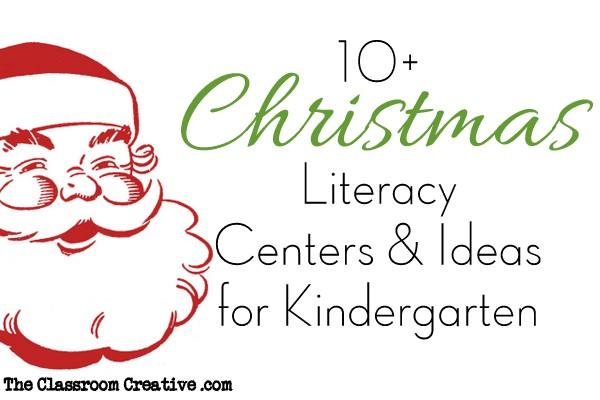 Christmas Literacy Centers Amp Activities For Kindergarten