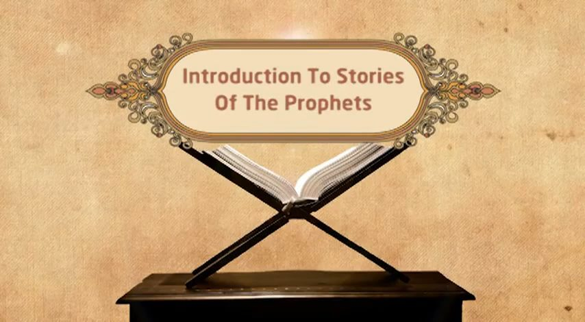 Featured Image - Video Introduction - Episode 01 - Stories of The Prophets - Dr. Mufti Ismail Menk (English)