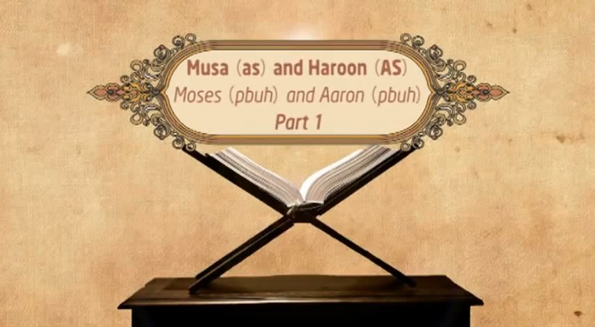 Featured Image - Video Musa (AS) and Haroon (AS) - Episode 19 - Stories of The Prophets - Dr. Mufti Ismail Menk (English)