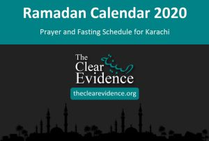 Featured Image - Ramadan Calendar 2020 for Karachi - The Clear Evidence - theclearevidence.org