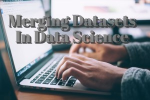 Merging Datasets