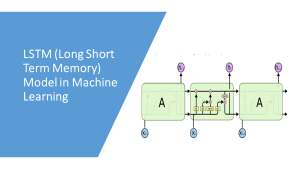 LSTM in Machine Learning