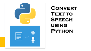 Text To Speech with Python
