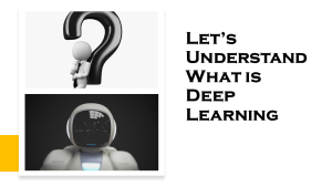 What is Deep Learning?