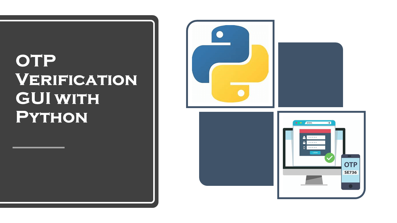 OTP Verification GUI with Python | Data Science | Machine Learning