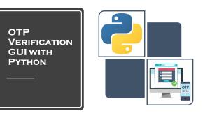 OTP Verification GUI with Python