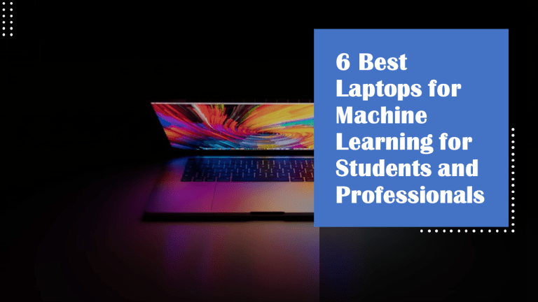 Best Laptops for Machine Learning