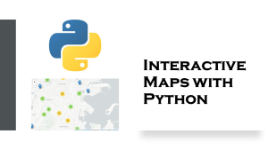 Interactive Maps with Python