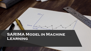 SARIMA in Machine Learning