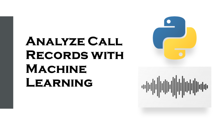 Analyze Call Records with Machine Learning