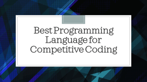 Best Programming Language for Competitive Coding