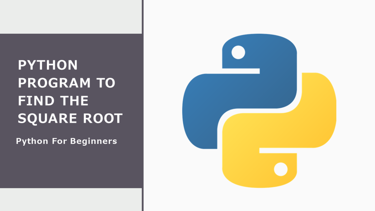 Python Program to Find Square Root