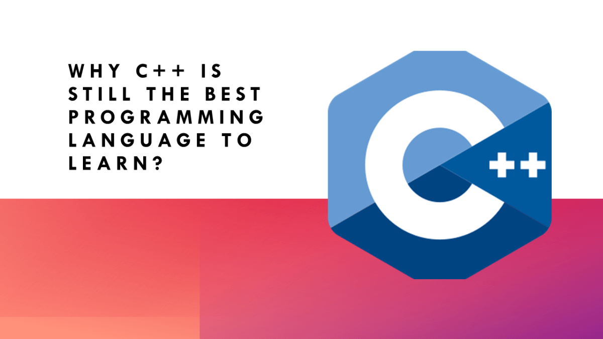 Why C++ is the Best Programming Language?