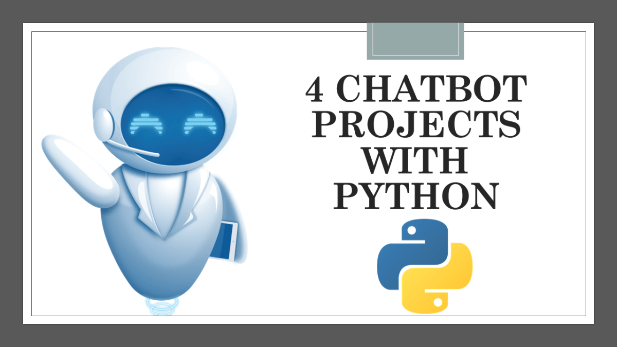 Chatbot Projects with Python