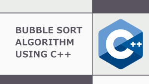 Bubble Sort in C++