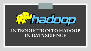 What is Hadoop in Data Science?