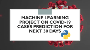 Covid-19 Cases Prediction with Python
