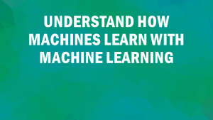 How Machines Learn with Machine Learning