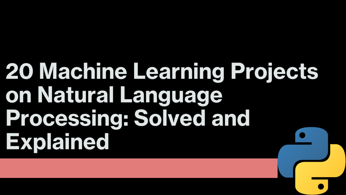 Machine Learning Projects on NLP