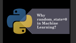 Why Random_state=42 in Machine Learning?