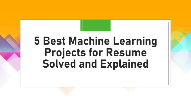 Machine Learning Projects for Resume