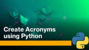 Acronyms Using Python