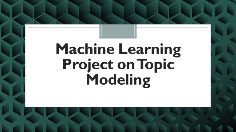Topic Modeling with Machine Learning