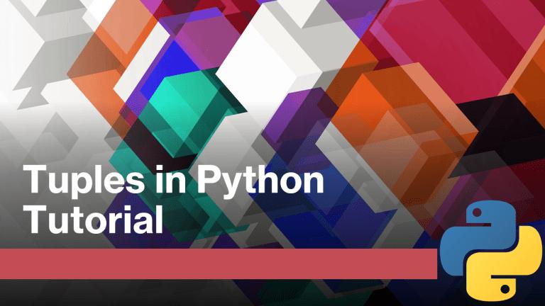 Python Tuples Tutorial