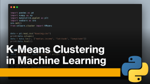 K-Means Clustering in Machine Learning