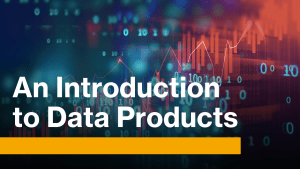 What are Data Products?