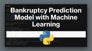 Bankruptcy Prediction Model with Machine Learning