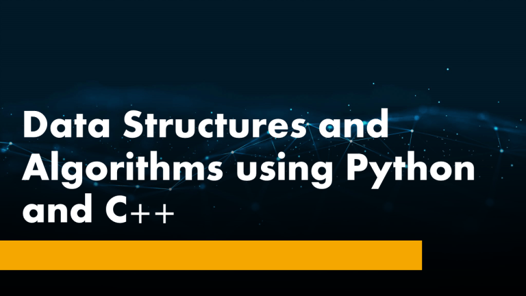 Data Structures and Algorithms with Python and C++