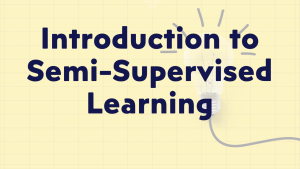Semi-supervised Learning in Machine Learning