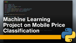 Mobile Price Classification with Machine Learning