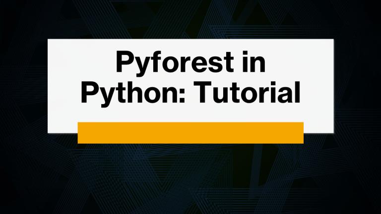 Pyforest in Python (Tutorial)